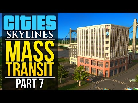 Cities: Skylines Mass Transit | PART 7 | BUILDING BY THE LAKE