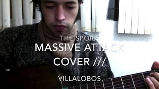THE SPOILS MASSIVE ATTACK COVER VILLALOBOS