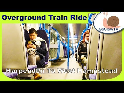 Harpenden To West Hampstead Train Ride | London | Overground Train Rides | UK | Episode 17 (2018)