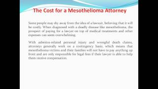 The Cost for a Mesothelioma Attorney