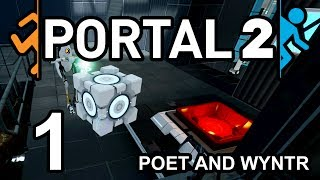 Portal 2 with Poet and Wyntr - Episode 1