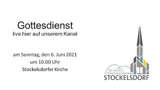 Gottesdienst am 6. Juni 2021, Stockelsdorfer Kirche