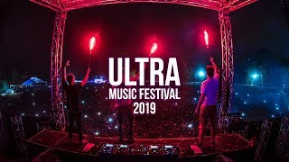 Ultra Music Festival 2019 - Best Songs Mix