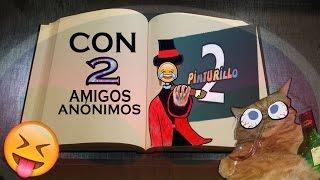 PINTURILLO 2 - Con 2 amigos