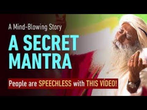 A Man Who Learnt a Magical Secret Mantra – Sadhguru