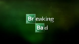 Breaking Bad - Official Show Opening Intro (HD)