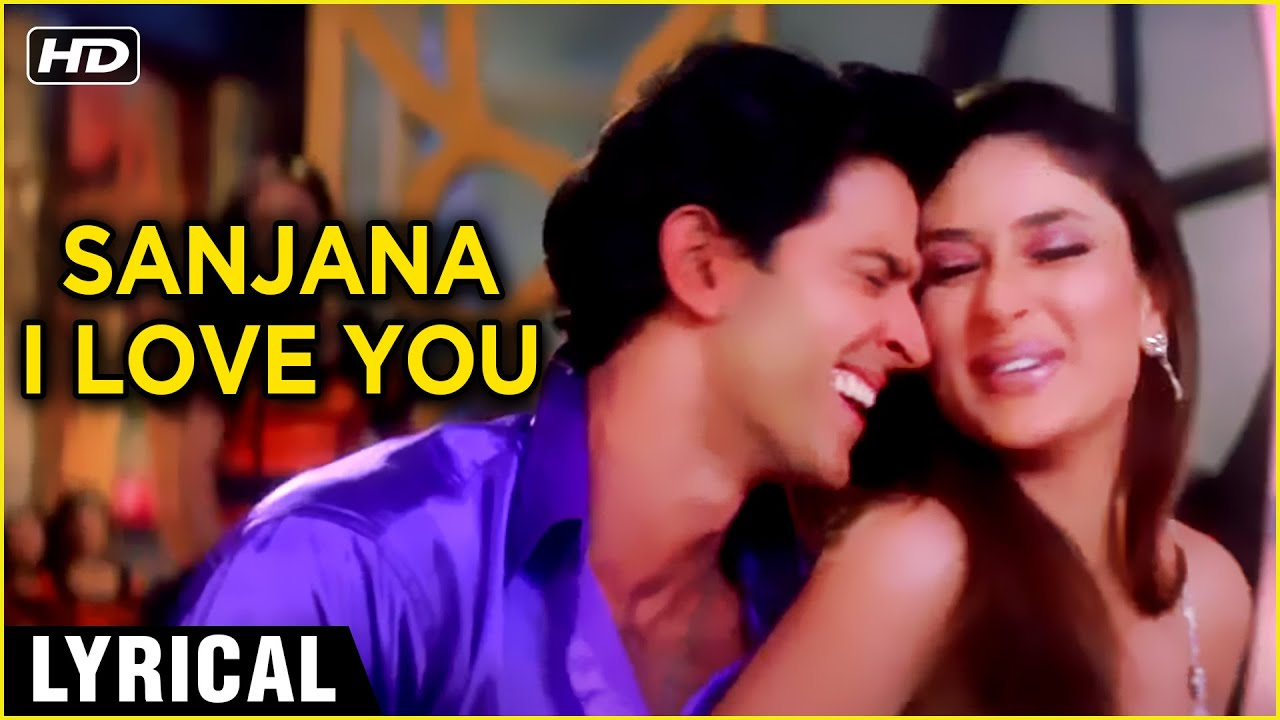 Sanjana I Love You - Lyrical Song | Main Prem Ki Diwani Hoon | Hrithik & Kareena | Rajshri Hits