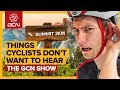 The Worst Things To Say To A Cyclist    GCN Show Ep. 352