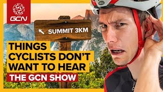 The Worst Things To Say To A Cyclist | GCN Show Ep. 352