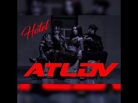 A.T.L.D.V. - HOTEL (OFFICIAL VIDEO)