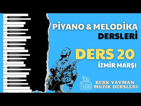 Melodika Dersi 15 İzmir Marşı Berk Yayman