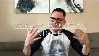 Video Top 10 Summer Fragrances 2018 (NICHE) download MP3, 3GP, MP4, WEBM, AVI, FLV Juli 2018