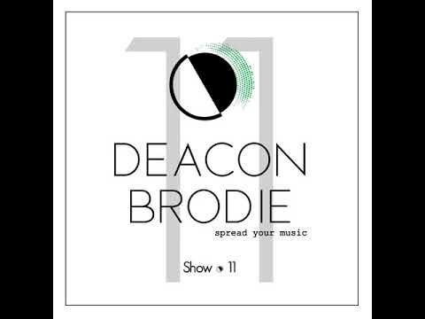 Radiaction Show #11 - Deacon Brodie