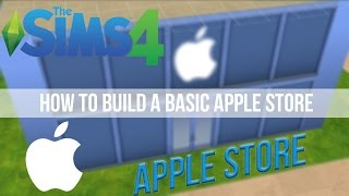 The Sims 4 - Let's Build Basic: Apple Store