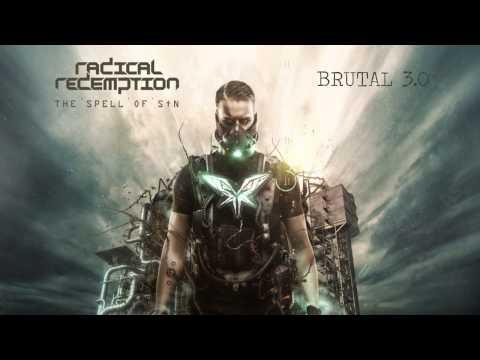 Radical Redemption - Brutal 3.0 (HQ Official)