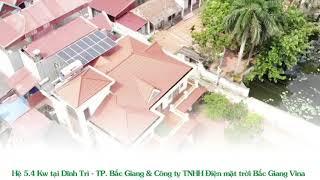 Điện mặt trời hòa lưới hệ 5.4Kw hộ gia đình phường Dĩnh Trì, tp Bắc Giang