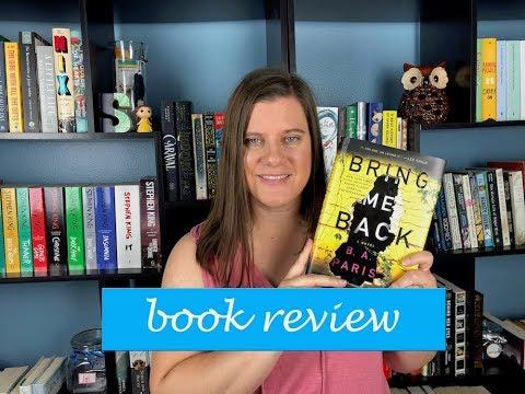 Book Review: Bring Me Back By BA Paris