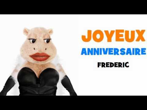 Joyeux Anniversaire Frederic Youtube