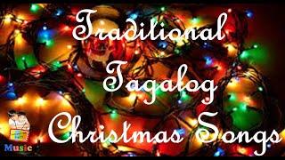 Ang Pasko ay Sumapit     Pasko Na Naman     Traditional Tagalog Christmas Songs