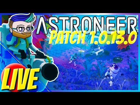🔴[Astroneer 1.0.7] So Many New and Awesome Things! 🎮 || (Beanboozled Is Back!)
