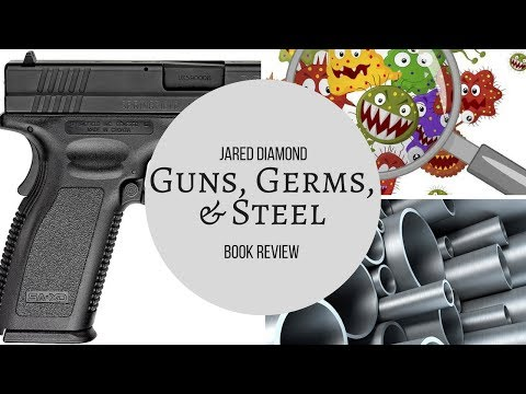 Guns, Germs, And Steel by Jared Diamond Book Review