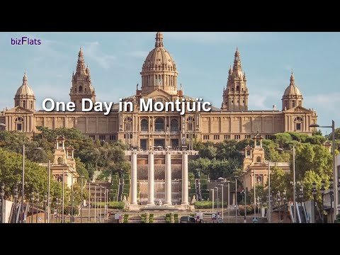 ONE DAY IN MONTJUÏC - ONE DAY IN BARCELONA ITINERARY