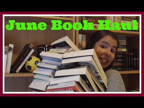June & Birthday Book Haul | 2017