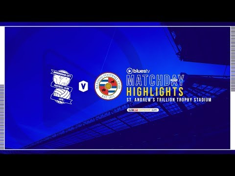 HIGHLIGHTS | Blues v Reading