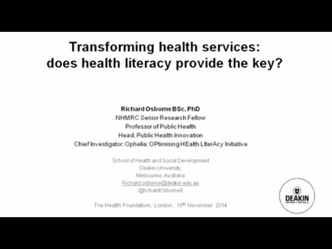 Transforming health services: does health literacy provide the key?