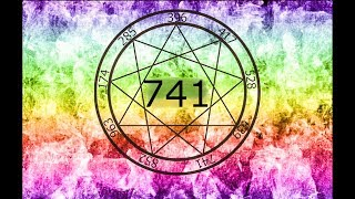 741 HZ CLEANSE INFECTIONS, VIRUS, BACTERIA, FUNGAL DISSOLVE TOXINS & ELECTROMAGNETIC RADATIONS