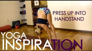 How to Press Up into a Handstand and Get Stronger in Ashtanga Yoga with Kino