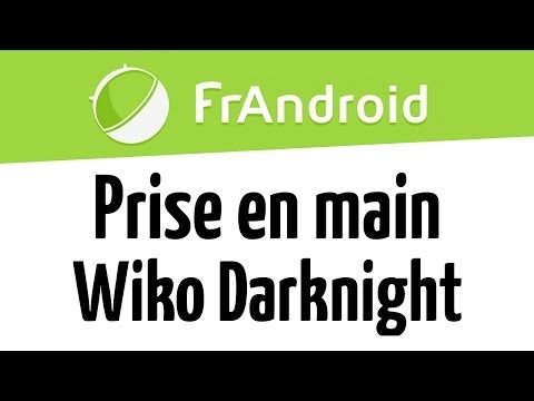 Prise en main du Wiko Darknight