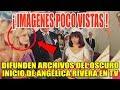 DlFUNDEN ARCHIVOS DEL 0SCUR0 INICIO DE ANGÉLICA RIVERA EN TELEVISIÓN