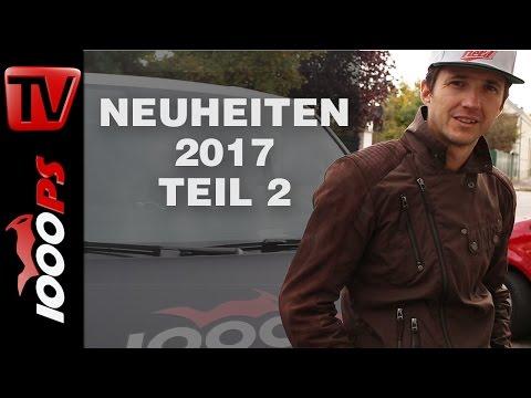 Motorrad Neuheiten 2017 | Teil 2 | Neue Geheimnisse