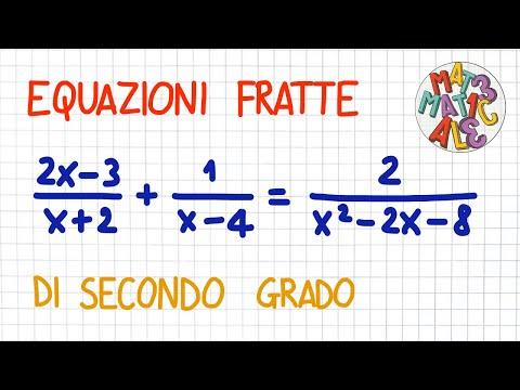 EQUAZIONI FRATTE di secondo grado from YouTube · Duration:  18 minutes 24 seconds