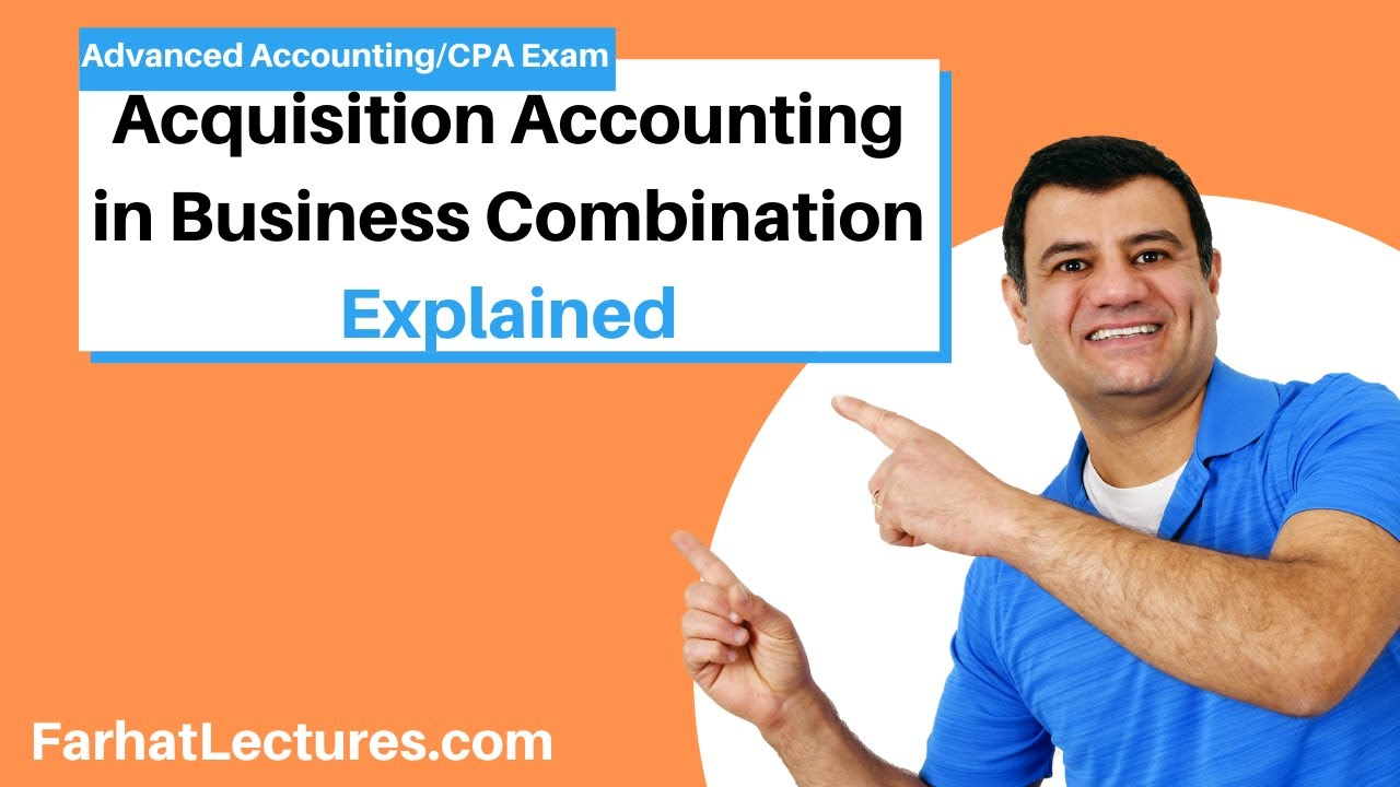 Acquisition Accounting Business Combination | Advanced Accounting | CPA Exam FAR | Ch 2 P 3