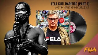 fela kuti rarities part 1 with stephenbudd