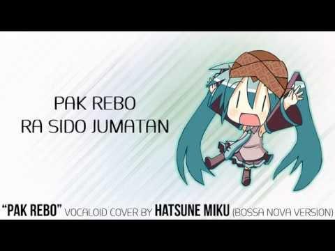 PAK REBO - Javanese Vocaloid Cover by Hatsune Miku