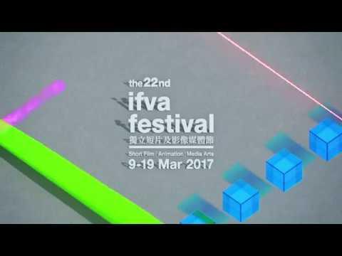 第二十二屆ifva節宣傳片 22nd ifva Festival Trailer