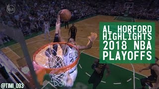 Al Horford Highlights 2018 NBA Playoffs