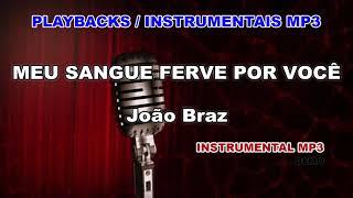 playback-instrumental-mp3---meu-sangue-ferve-por-voce