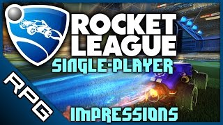 Rocket League - First Impressions (Single-player)
