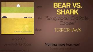 Watch Bear Vs Shark Song About Old Roller Coaster video