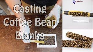 Casting Alumilite Coffee Bean Pen Blanks