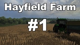 Farming Simulator 2013: Hayfield Farm Episode 1