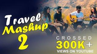 Bollywood Travel Mashup 2.0 | Rivansh Thakur | V Jackk | Rs Kaushik | Rahil Paul | Rajat Thakur
