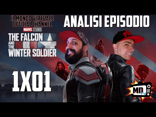 THE FALCON AND THE WINTER SOLDIER: ANALISI EPISODIO 1x01