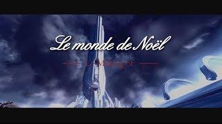 Making-of - Le Monde de Noël