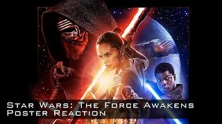 Star Wars: The Force Awakens Poster Reaction