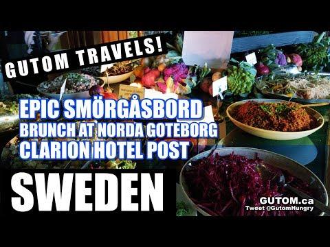 SWEDEN TRAVEL - EPIC SWEDISH SMÖRGÅSBORD BUFFET CLARION HOTEL GOTHENBURG (Göteborg) - Gutom.ca